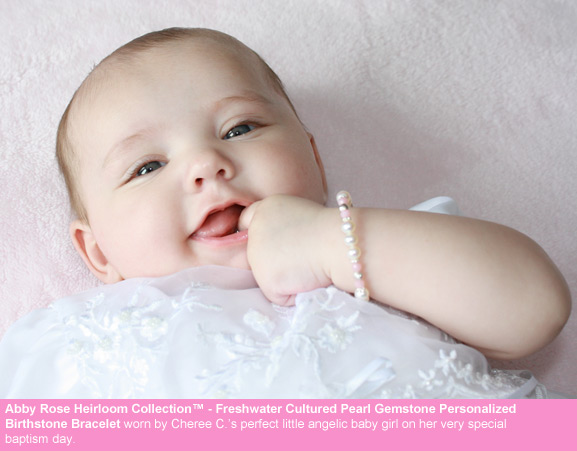 BeadifulBABY.com - Customer Testimonials - This customer purchased the Abby Rose Heirloom Collection™ - Freshwater Cultured Pearl Gemstone Personalized Birthstone Bracelet.