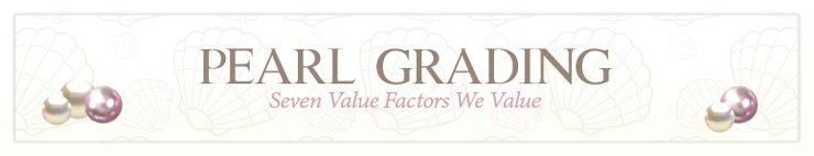 Pearl Quality - Grading Factors
