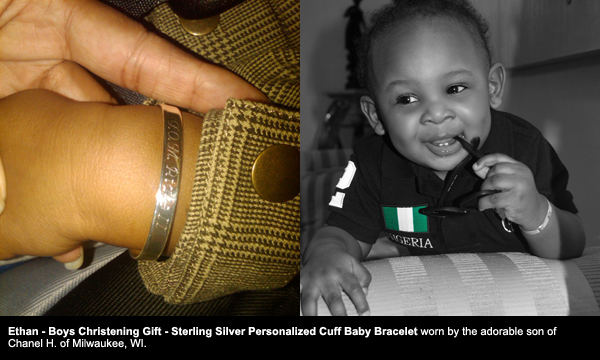 BeadifulBABY.com - Customer Testimonials - This customer purchased the Ethan - Boys Christening Gift - Sterling Silver Personalized Cuff Baby Bracelet - Engravable on front and back - 4-inch Adjustable to 5-inch.