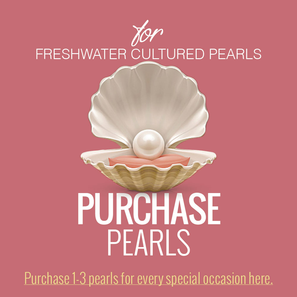 Purchase Pearls - Create-A-Pearl® Pearls by My First Pearls® - Premier Freshwater Cultured Pearls - A Pearl at a Time® - Add a Pearl for Every Special Occasion - BEST SELLER