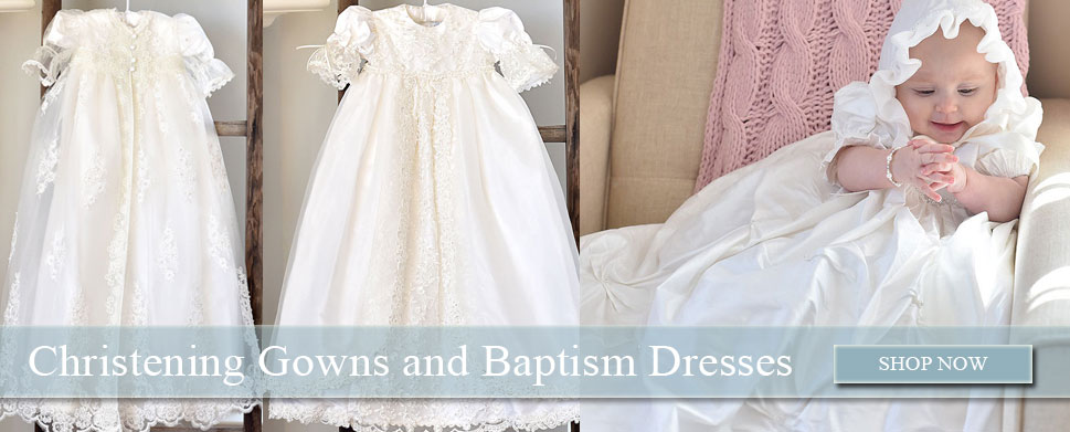 Shop Christening Gowns and Baptism Dresses
